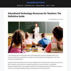 The Definitive Guide to Educational Technology Resources