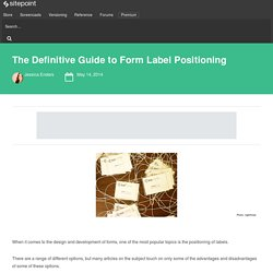 The Definitive Guide to Form Label Positioning