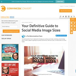 Your Definitive Guide to Social Media Image Sizes