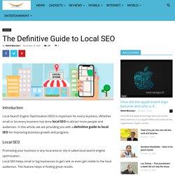The Definitive Guide to Local SEO - Webree Digito