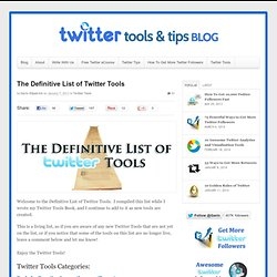 The Definitive List of Twitter Tools | The Twitter Tools Book