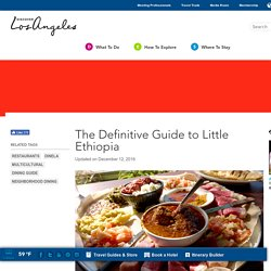 The Definitive Guide to Little Ethiopia