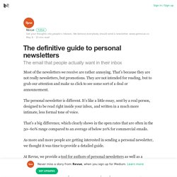 The definitive guide to personal newsletters – Revue – Medium