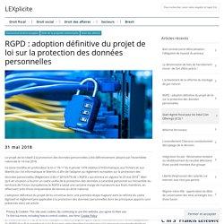 RGPD : adoption définitive du projet de loi sur la protection des données personnelles