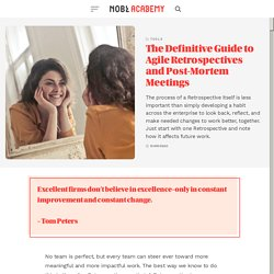 The Definitive Guide to Agile Retrospectives and Post-Mortem Meetings - NOBL Academy