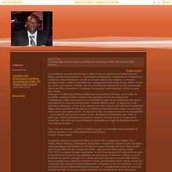 Comment régler définitivement le problème des inondations à Dakar: Par Ibrahima Diaby Gassama