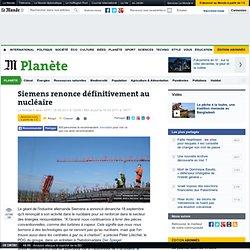 Siemens renonce définitivement au nucléaire