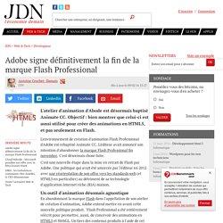 Adobe signe définitivement la fin de la marque Flash Professional