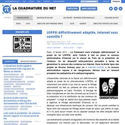 LOPPSI définitivement adoptée, Internet sous contrôle ?