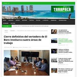 Cierre definitivo del vertedero de El Boro involucra cuatro áreas de trabajo – Tarapaca Online