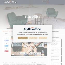 Flex Office - Défintion - Les nouveaux espaces de travail - MyFlexOffice