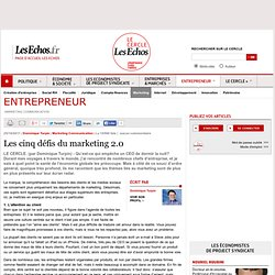 Les cinq défis du marketing 2.0