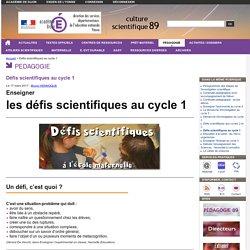 Défis scientifiques au cycle 1