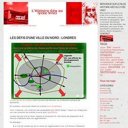 Les défis d'une ville du Nord : Londres - L'Histoire Géo au lycée Vinci