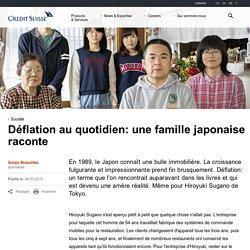 Déflation au quotidien: une famille japonaise raconte