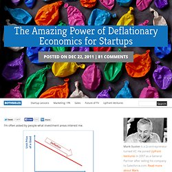 The Amazing Power of Deflationary Economics for Startups