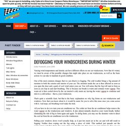 Our Blog Defogging your Windscreens During Winter