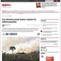 Les drones pour lutter contre la déforestation - Environnement