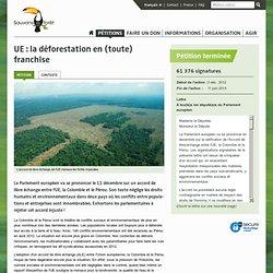 UE : la déforestation en (toute) franchise