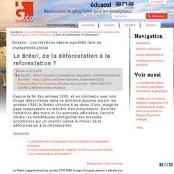 Le Brésil, de la déforestation à la reforestation ?