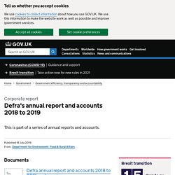 GOV_UK 18/07/19 Defra's annual report and accounts 2018 to 2019