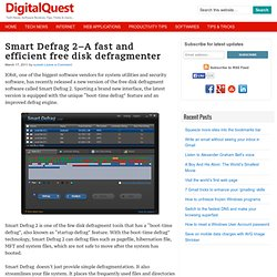 Smart Defrag 2–A fast and efficient free disk defragmenter - | Digital Quest