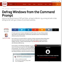 Defrag Windows from the Command Prompt - CNET
