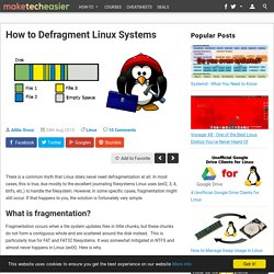 How to Defragment Linux Systems - Make Tech Easier