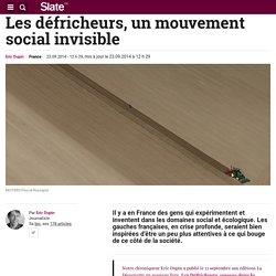 Les défricheurs, un mouvement social invisible