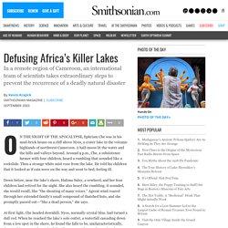 Defusing Africa's Killer Lakes