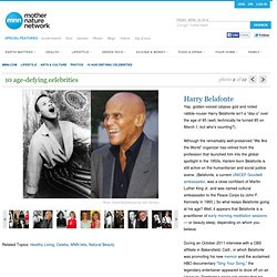 10 age-defying celebs: Harry Belafonte