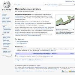 Myxomatous degeneration