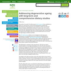 Addressing degenerative ageing with long-term and comprehensive dietary studies