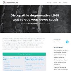 Discopathie dégénérative L5-S1 : Explications, Traitements, Solutions