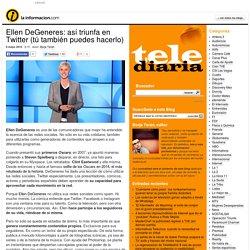 Ellen DeGeneres: así triunfa en Twitter (tú también puedes hacerlo)