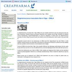 Dégénérescence maculaire liée à l'âge – DMLA : causes, symptômes & traitements