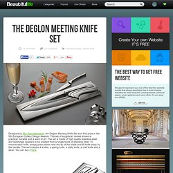 The Deglon Meeting Knife Set - StumbleUpon