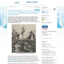 Il y a 120 ans, la dégradation du capitaine Dreyfus vue par la presse