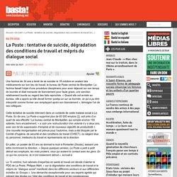 La Poste : tentative de suicide, dégradation des conditions de travail et mépris du dialogue social