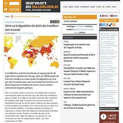 Alerte sur la dégradation des droits des travailleurs dans le monde