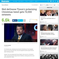 Neil deGrasse Tyson's polarizing Christmas tweet gets 72,000 retweets