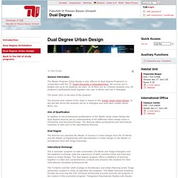 Dual Degree - Studiengänge: Dual Degree Urban Design