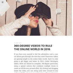 360 degree videos to rule the online world in 2016