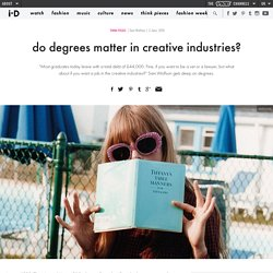 do degrees matter in creative industries?