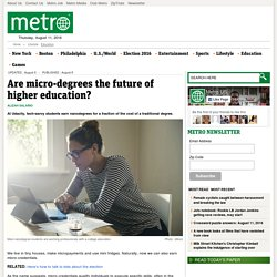 Are micro-degrees the future of higher education?