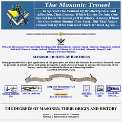 The Degrees Of Masonry - Their Origins And History