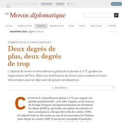 Deux degrés de plus, deux degrés de trop, par Eric Martin (Le Monde diplomatique, novembre 2015)
