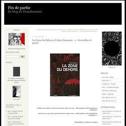 La Zone du Dehors d'Alain Damasio - 1 - Surveiller et punir