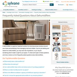 Dehumidifiers: Frequently Asked Questions