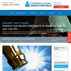 Alcohol as a cause of dehydration - Colorado Alcohol Addiction Help